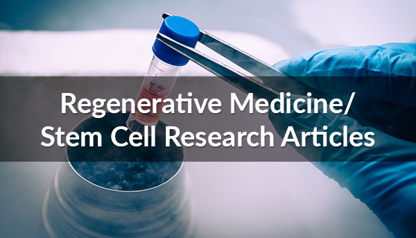 Regenerative Medicine/Stem Cell Research Articles